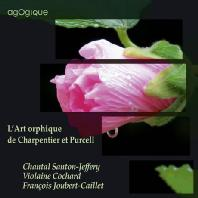 L'ART ORPHIQUE DE CHARPENTIER ET PURCELL/ CHANTAL SANTON-JEFFERY [샤르팡티에와 퍼셀의 매혹 예술]