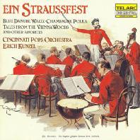 EIN STRAUSSFEST/ ERICH KUNZEL & CINCINNATI POPS ORCHESTRA