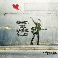 SUMMER TIME MACHINE BLUES [EP]