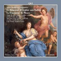 LA DESCENTE D`ORPHEE AUX ENFERS, LA COURONNE DE FLEURS/ PAUL O`DETTE, STEPHEN STUBBS [샤르팡티에: 미니 오페라 <지옥에 내려간 오르페>, <화관> - 오데트, 스텁스]