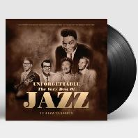 UNFORGETTABLE: THE VERY BEST OF JAZZ [180G LP]