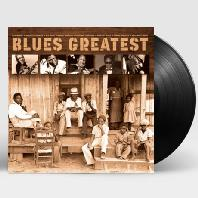 BLUES GREATEST [180G LP]