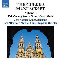 THE GUERRA MANUSCRIPT VOL.5/ JOSE ANTONIO LOPEZ, MANUEL VILAS [게라 필사본에 수록된 17세기 스페인 세속 성악곡 5집]