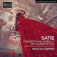COMPLETE PIANO WORKS VOL.4/ NICOLAS HORVATH [NEW SALABERT EDITION] [사티: 피아노 전곡 4집 - 니콜라 호르바트]