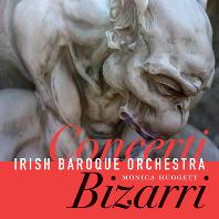 CONCERTI BIZARRI/ IRISH BAROQUE ORCHESTRA , MONICA HUGGETT [아이리쉬 바로크 오케스트라: 18세기 협주곡]
