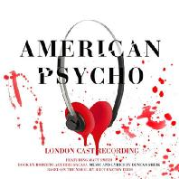 AMERICAN PSYCHO: LONDON CAST RECORDING [PAPER SLEEVE] [뮤지컬 아메리칸 싸이코]