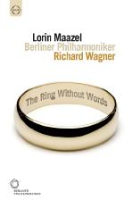 THE RING WITHOUT WORDS/ <!HS>LORIN<!HE> MAAZEL [바그너: 니벨룽겐의 반지 관현악 버전]