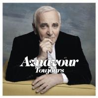 CHARLES AZNAVOUR - AZNAVOUR TOUJOURS
