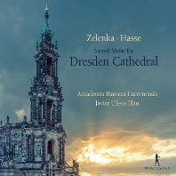 드레스덴 대성당의 음악 - 젤렌카와 하세의 교회음악