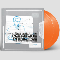 THE PLEASURE PRINCIPLE: THE FIRST RECORDINGS [40TH ANNIVERSARY] [ORANGE LP]