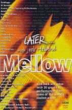 LATER...MELLOW/ WITH JOOLS HOLLAND