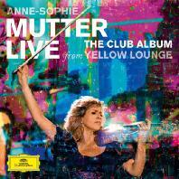 LIVE FROM YELLOW LOUNGE: THE CLUB ALBUM [CD+DVD] [안네 소피 무터: 옐로우 라운지 공연 실황] [한정반]