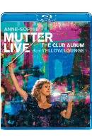 LIVE FROM YELLOW LOUNGE: THE CLUB ALBUM [안네 소피 무터: 옐로우 라운지 공연 실황]