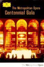 THE <!HS>METROPOLITAN<!HE> OPERA CENTENNIAL GALA [메트로 폴리탄 오페라 100주년 갈라]
