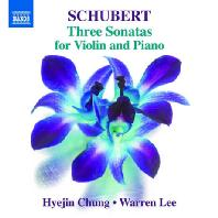 THREE SONATAS FOR VIOLIN AND PIANO/ HYEJIN CHUNG(정혜진), WARREN LEE [정혜진: 슈베르트 세 개의 바이올린 소나타]