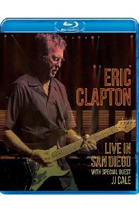 LIVE IN SAN DIEGO: WITH SPECIAL GUEST JJ CALE [에릭 클랩튼: 샌디에고 라이브 실황]