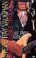 STEVIE RAY VAUGHAN/ LIVE FROM AUSTIN, TEXAS