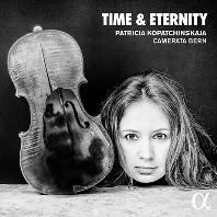 TIME & ETERNITY/ CAMERATA BERN [시간과 영원 - 파트리샤 코파친스카야]