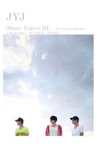 3HREE VOICES 3: SECRET SESSIONS