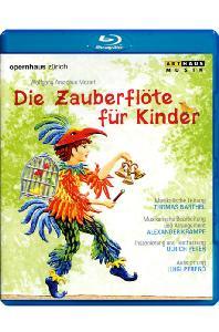 DIE ZAUBERFLOTE FUR KINDER/ THOMAS BARTHEL [모차르트: 어린이를 위한 마술피리]