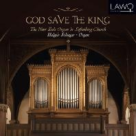 GOD SAVE THE KING: THE NEW EULE ORGAN IN SOFIENBERG CHURCH/ HALGEIR SCHIAGER [할게이르 슈이아거: 오르간으로 연주하는 세계의 국가]