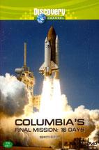 DISCOVERY/ COLUMBIA`S FINAL MISSION: 16 DAYS (콜럼비아호의 마지막 임무)/ 행사용