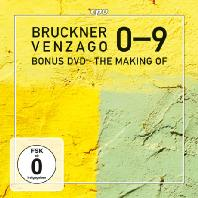 THE COMPLETE SYMPHONIES 0-9: THE MAKING OF DOCU FILM - LAURENT JAQUET/ MARIO VENZAGO [CD+DVD] [브루크너: 교향곡 전집 & 다큐멘터리]