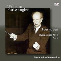SYMPHONIES NOS.5 & 6/ WILHELM FURTWANGLER [베토벤: 교향곡 5 & 6번 - 푸르트뱅글러]