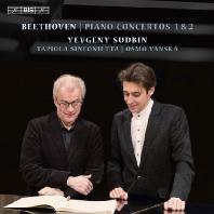 PIANO CONCERTOS NOS 1 & 2/ YEVGENY SUDBIN, OSMO VANSKA [SACD HYBRID] [베토벤: 피아노 협주곡 1 & 2번 - 예프게니 수드빈]