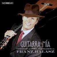 GUITARRA MIA: TANGOS BY GARDEL & PIAZZOLLA [SACD HYBRID] [프란츠 하라즈: 나의 기타 - 피아졸라 & 가르델 탱고 작품집]