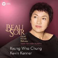 BEAU SOIR: WORKS FOR VIOLIN & PIANO/ KEVIN KENNER [포레, 프랑크, 드뷔시 & 엘가 사랑의 인사: 아름다운 저녁 - 정경화]
