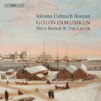 GOLOVINMUSIKEN/ HOOR BAROCK, DAN LAURIN [SACD HYBRID] [로만: 골로빈 백작의 축연을 위한 음악]