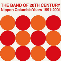 "THE BAND OF 20TH CENTURY: NIPPON COLUMBIA YEARS 1991-2001 [2019 레코드 스토어 데이 한정반] [7"" SINGLE LP]"