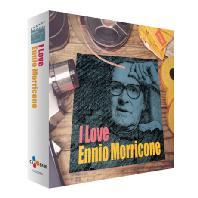 ENNIO MORRICONE - I LOVE ENNIO MORRICONE