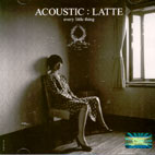 ACOUSTIC/ LATTE
