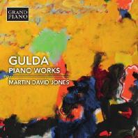 PIANO WORKS/ MARTIN DAVID JONES [굴다: <라이트 마이 파이어> 변주곡, 플레이 피아노 플레이, 소나티네]