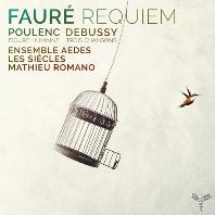 REQUIEM & FIGURE HUMAINE & TROIS CHANSONS/ MATHIEU ROMANO [레퀴엠 OP.48 & 인간의 얼굴 & 샤를 도를레앙의 3개의 노래 - 마티유 로마노]