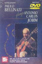 PAULO BELLINATI PLAYS <!HS>ANTONIO<!HE> CARLOS <!HS>JOBIM<!HE>