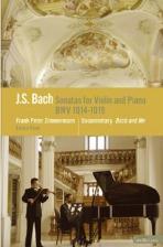SONATAS FOR VIOLIN AND PIANO BWV 1014-1019/ FRANK PETER ZIMMERMANN [바흐 6개의 바이올린 소나타/ 프랑크 페터 침머만]