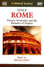ITALY ROME PIAZZAS, FOUNTAINS AND THE REMAINS OF EMPIRE: A MUSICAL JOURNEY [낙소스 음악여행:로마의 광장과 분수, 유적지]
