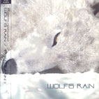 WOLF`S RAIN [울프스 레인]