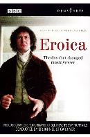 베토벤: 에로이카 BBC 제작 드라마 [BEETHOVEN EROICA: THE DAY THAT CHANGED MUSIC FOREVER/ JOHN ELIOT GARDINER]