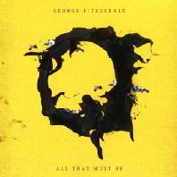 ALL THAT MUST BE [DIGIPACK]