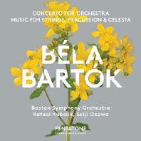 CONCERTO FOR ORCHESTRA & MUSIC FOR STRINGS, PERCUSSION & CELESTA/ RAFAEL KUBELIK, SEIJI OZAWA [SACD HYBRID] [바르톡: 오케스트라를 위한 협주곡 & 현과 타악기, 첼레스타를 위한 음악 - 쿠벨릭 & 오자와]
