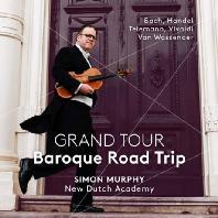 GRAND TOUR: BAROQUE ROAD TRIP/ SIMON MURPHY [SACD HYBRID] [그랜드 투어: 바로크 로드 트립 - 사이먼 머피]
