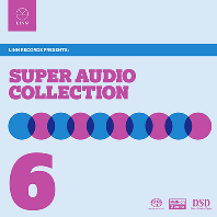 SUPER AUDIO COLLECTION VOL.6 [SACD HYBRID] [슈퍼 오디오 콜렉션 6집]