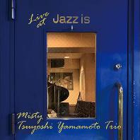 MISTY-LIVE AT JAZZ IS [HYPER MAGNUM SOUND]