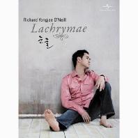 RICHARD YONGJAE O`NEILL(리처드 용재오닐) - LACHRYMAE [눈물: 스페셜 리팩앨범]
