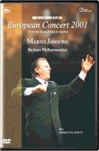 베를린 필하모닉 유로피안 콘서트 2001 [EUROPEAN CONCERT 2001/ <!HS>MARISS<!HE> JANSONS/ DTS]