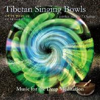 TIBETAN SINGING BOWLS: JOURNEY INTO THE 7 CHAKRAS [티벳 주발 명상음악 2집: 티벳 주발 차크라 명상]